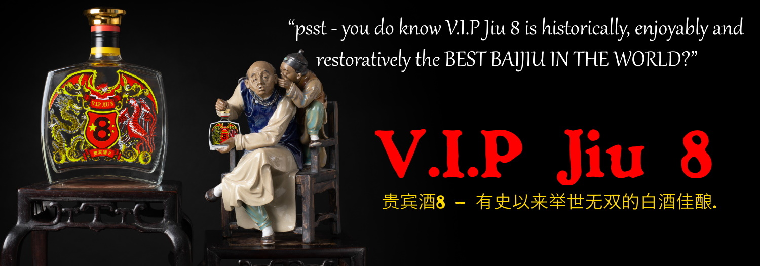 V.I.P Jiu 8 – The Imperial Baijiu ™